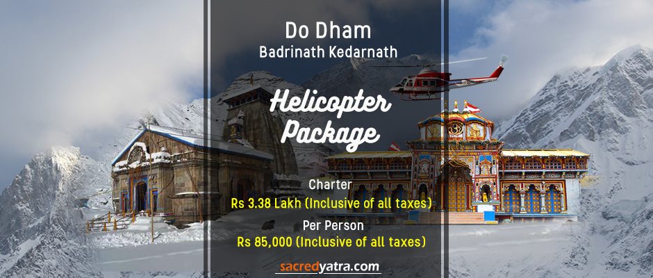 Do Dham Badrinath Kedarnath Helicopter Tour Package