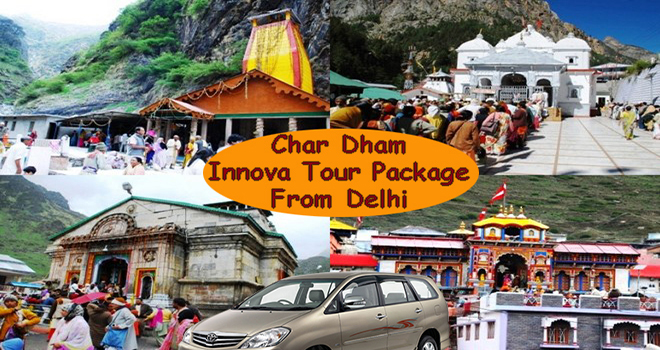 Char Dham Yatra Package from Delhi by Innova
