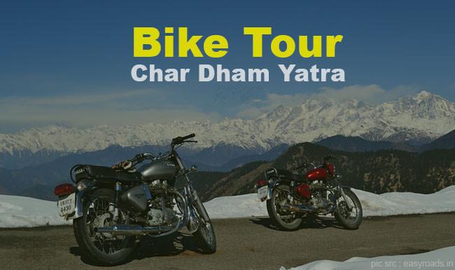 Chardham Yatra Bike Tour Package 2019