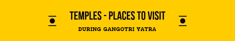 Gangotri Places to See