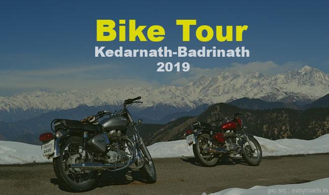 Kedarnath & Badrinath Bike Tour Package 2019