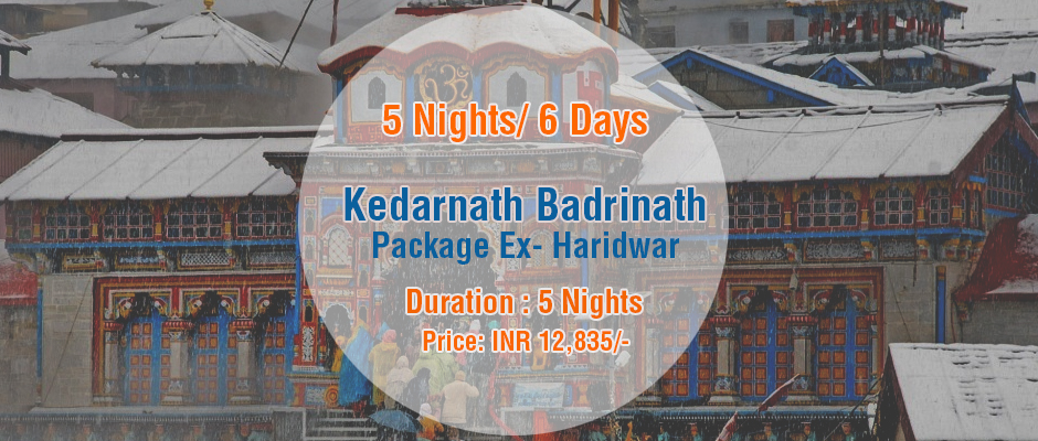 Kedarnath Badrinath Do Dham Package