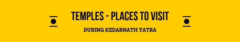 Kedarnath Places to See