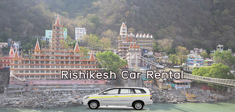 Rishikesh Car Rental 2020