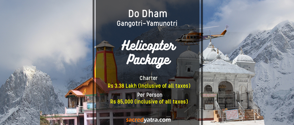 Do Dham Yamunotri Gangotri Helicopter Tour Package
