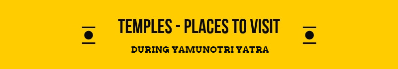 Yamunotri Places to See