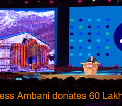 After Jio Success Ambani donates 60 Lakh to Kedarnath