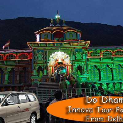 Do Dham Kedarnath-Badrinath Yatra Package From Delhi By Innova