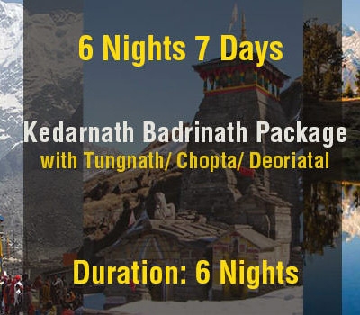 6 Nights Kedarnath Badrinath Do Dham Tour Package With Tungnath Deoriatal From Haridwar