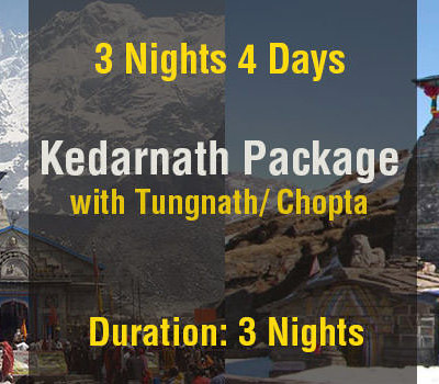 3 Nights Kedarnath Package with Tungnath Temple Ex Haridwar