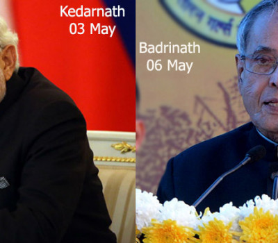 PM Modi & President will visit Kedarnath & Badrinath respectively on opening day