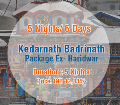 5 Nights Kedarnath Badrinath Package ex Haridwar