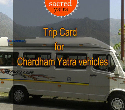 Now Trip Card along with Green Card is mandatory for Chardham Yatra vehicles