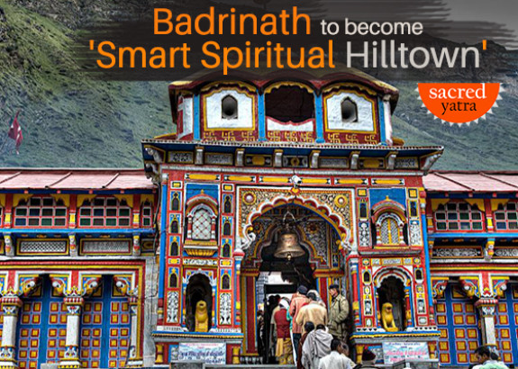 Badrinath to become Smart spiritual hill town