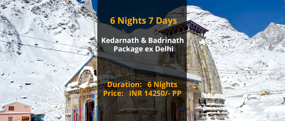 Kedarnath Badrinath Package from Delhi