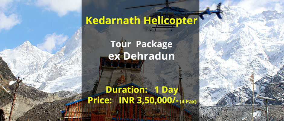 Kedarnath Helicopter Package from Dehradun