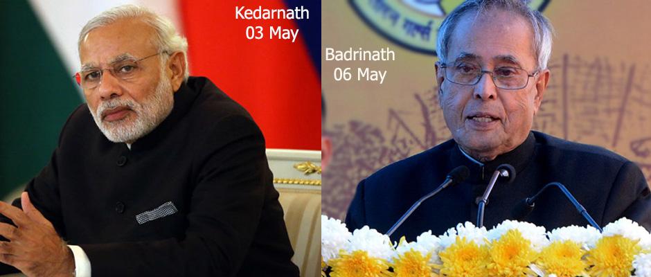 PM Modi & President will visit Kedarnath & Badrinath