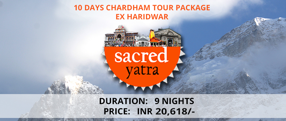 Chardham Package ex Haridwar 10 Days Tour
