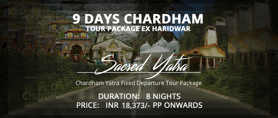 Chardham Tour Package ex Haridwar 8N