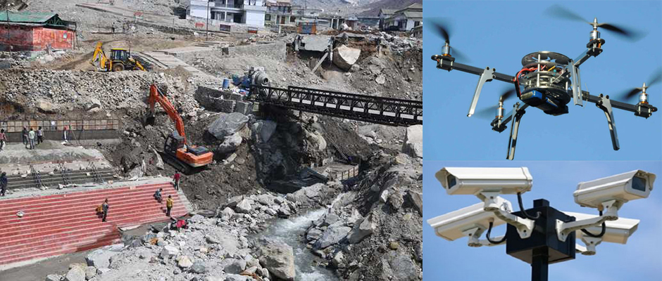CCTV Drones to monitor Kedarnath development work