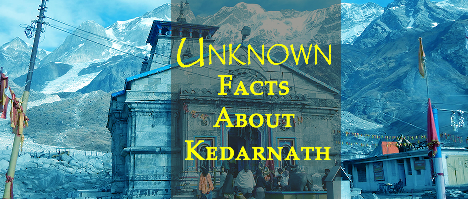 Facts about Kedarnath
