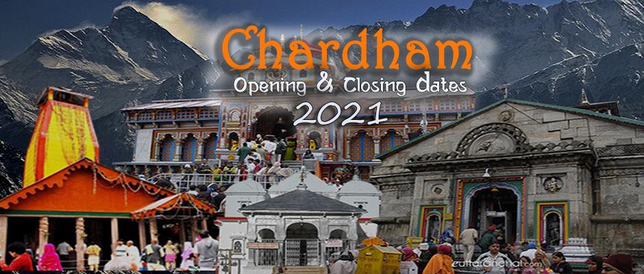 Chardham Opening Closing Dates 2021