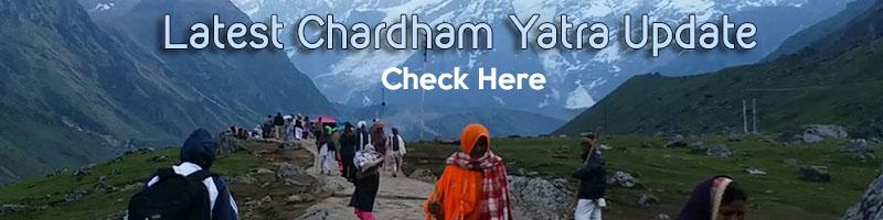 Latest Chardham Yatra Update
